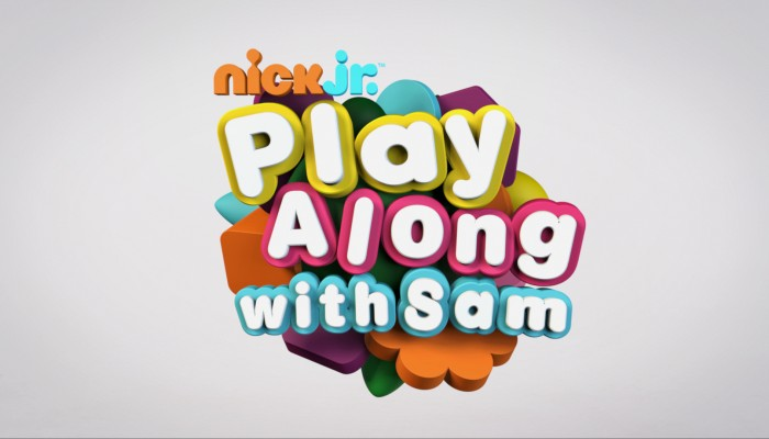 NICK JR // PLAY ALONG WITH SAM
