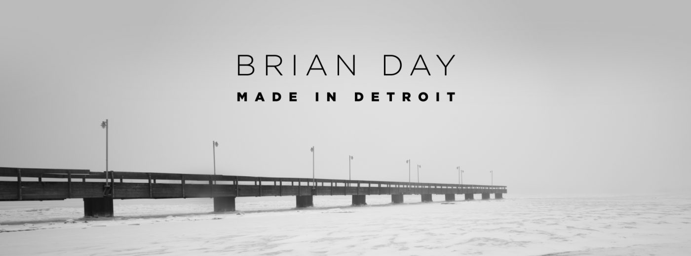 Brian Day // Made in Detroit